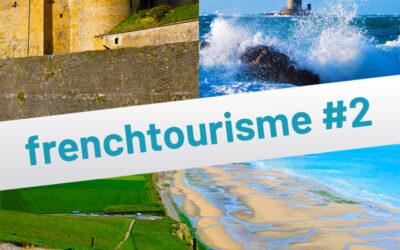 Opale and Co, le Cotentin et le Château de Sedan rejoignent l'expérience Welogin. Frenchtourisme#2