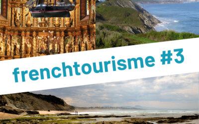En balade au Pays Basque. Trois nouvelles destinations plein sud!   Frenchtourisme#3